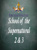 School of the Supernatural 2 & 3